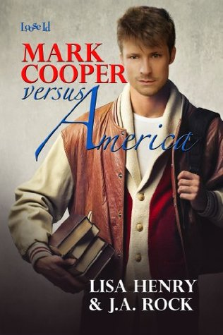 Review: Mark Cooper versus America, by Lisa Henry & J.A. Rock
