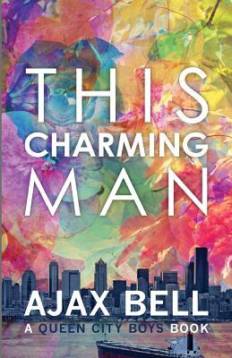 Review: This Charming Man, by Ajax Bell