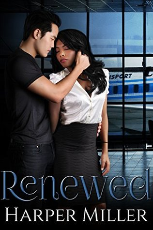 Review: Renewed, by Harper Miller