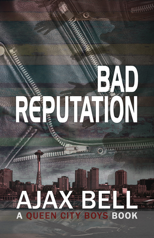 Review: Bad Reputation, by Ajax Bell