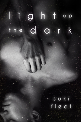 Review Tour & Giveaway: Light Up The Dark, by Suki Fleet