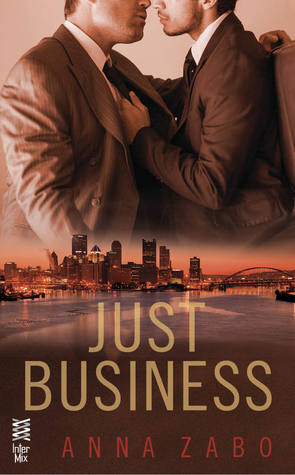 Just Business, by Anna Zabo