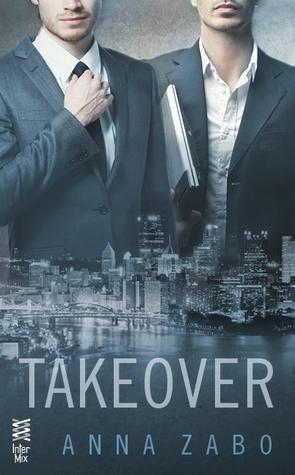Takeover, by Anna Zabo