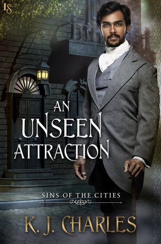 An Unseen Attraction, by K.J. Charles