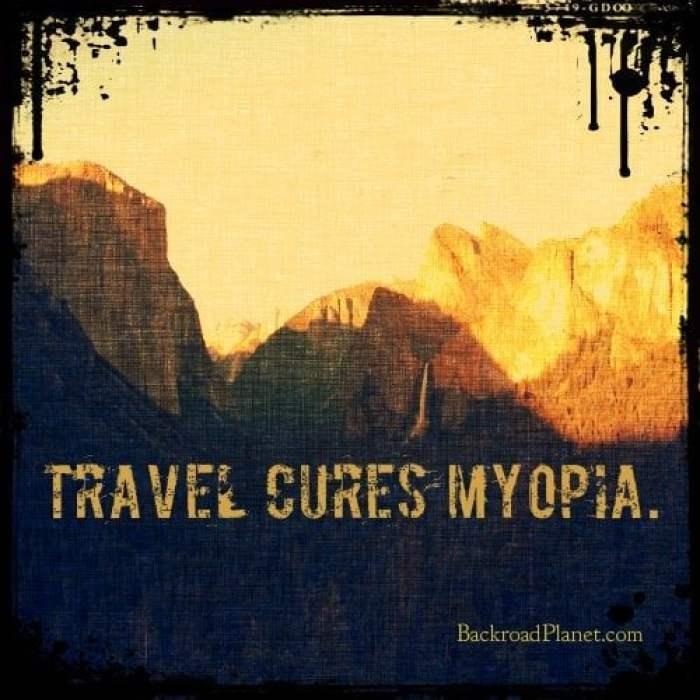 Travel Cures Myopia Quote