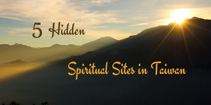 5 Hidden Spiritual Sites in Taiwan