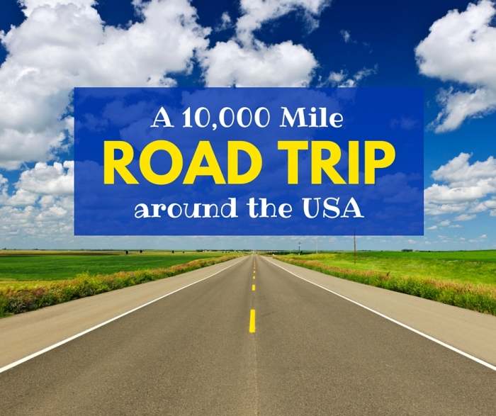 A 10,000 Mile Road Trip Around the USA