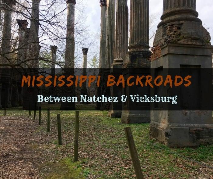 Mississippi Backroads Between Natchez & Vicksburg