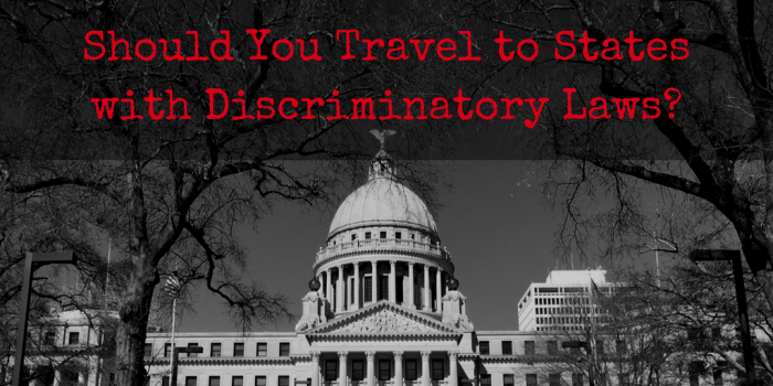 should-you-travel-to-states-with-discriminatory-laws