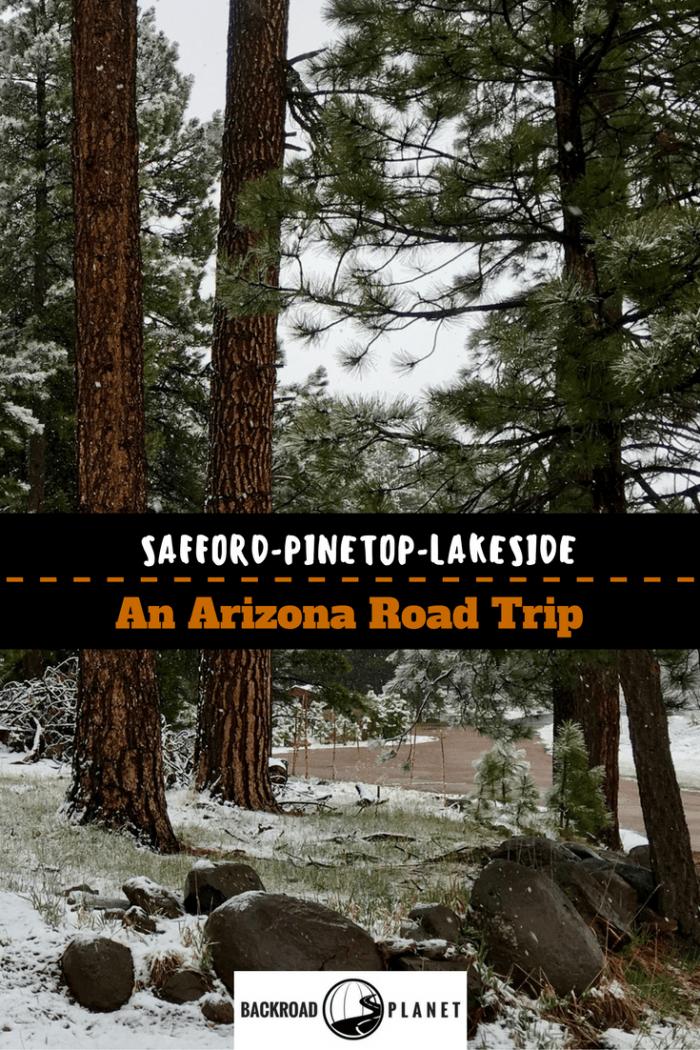 Copy of Phoenix Tucson 5 - Safford to Pinetop-Lakeside: An Arizona Road Trip