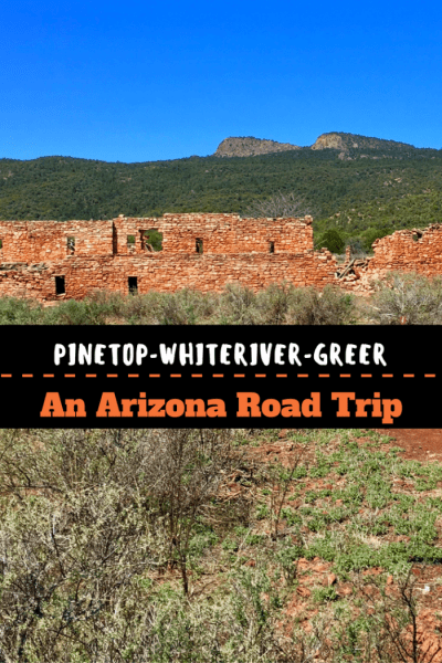 A day trip from Pinetop to Whiteriver to Greer, Arizona, takes us to Fort Apache, the Kinishba Ruins, Sunrise Ski Park, & the White Mountain Nature Center.