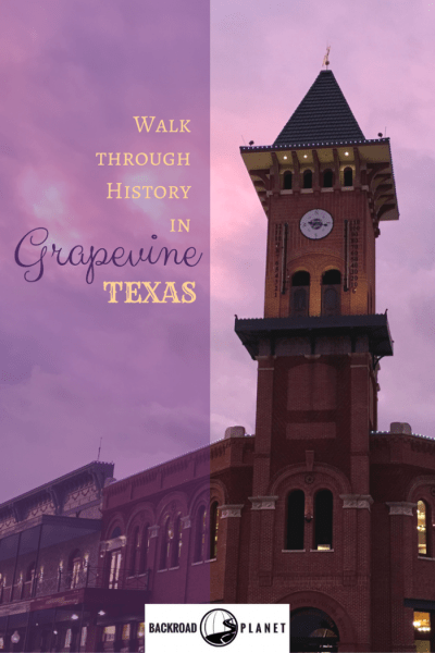 Take a walk through history in Grapevine, Texas, with self-guided tours of the Main Street District, City to Settlement Museums, and historic Nash Farm.