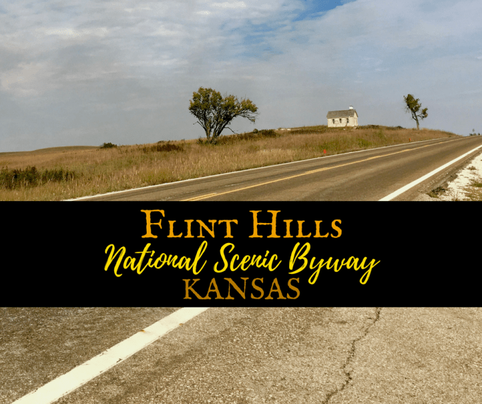 Drive the Kansas Flint Hills Scenic Byway