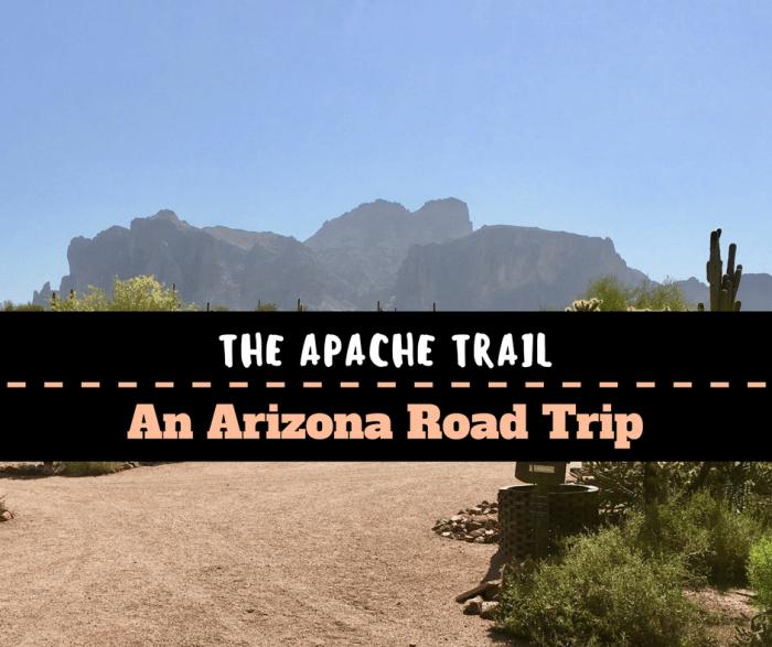 A Day Trip on the Arizona Apache Trail