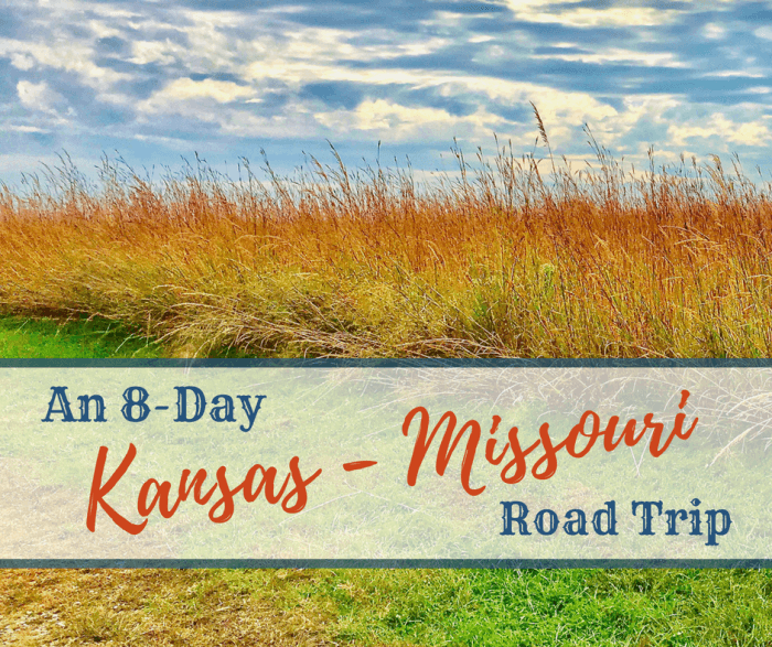 An 8-Day Kansas-Missouri Road Trip