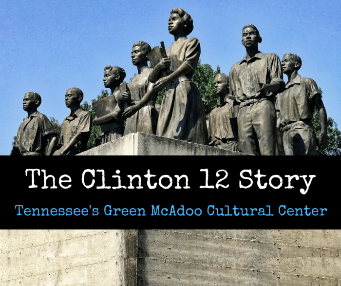 The Clinton 12 Story: Tennessee's Green McAdoo Cultural Center