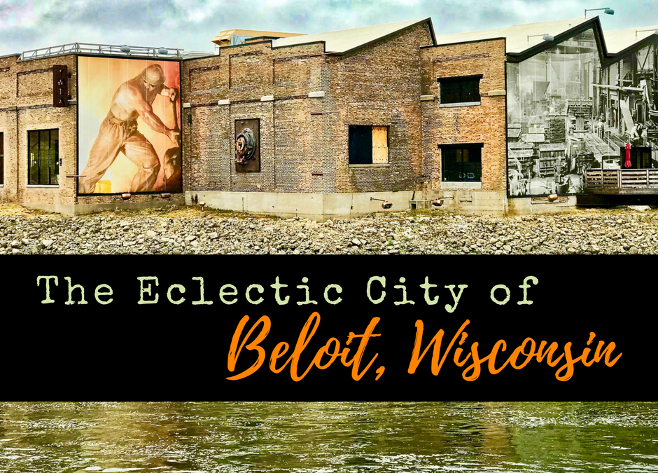 Experience the Eclectic City of Beloit, Wisconsin