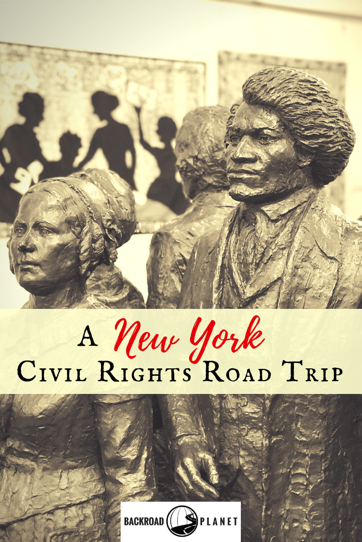 Take a New York civil rights road trip to Manhattan, Bethel, Auburn, Seneca Falls, and Rochester to visit historical sites connected to the American struggle for freedom and equality. #travel #TBIN #civilrights #roadtrip #NewYork #FingerLakes #ILoveNY