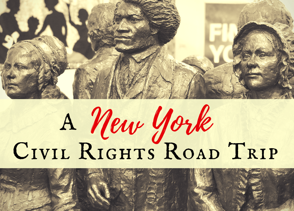 A New York Civil Rights Road Trip