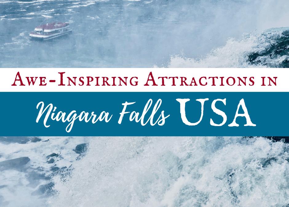 3 Awe-Inspiring Niagara Falls USA Attractions