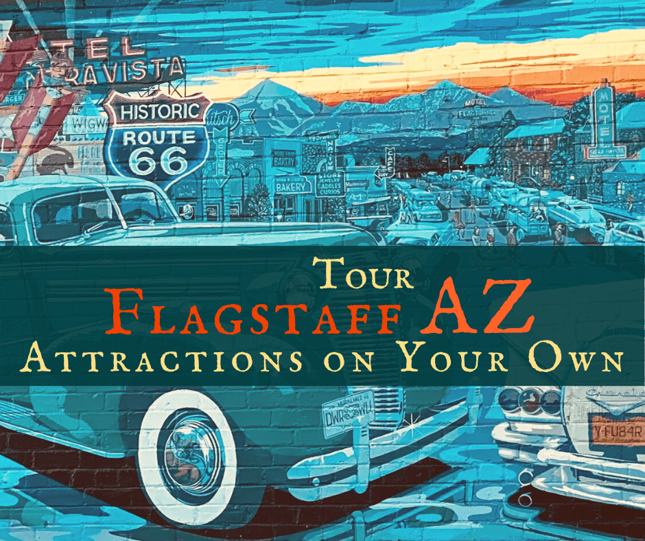 Tour Flagstaff Attractions featured - Design Your Own Arizona Road Trip Itinerary