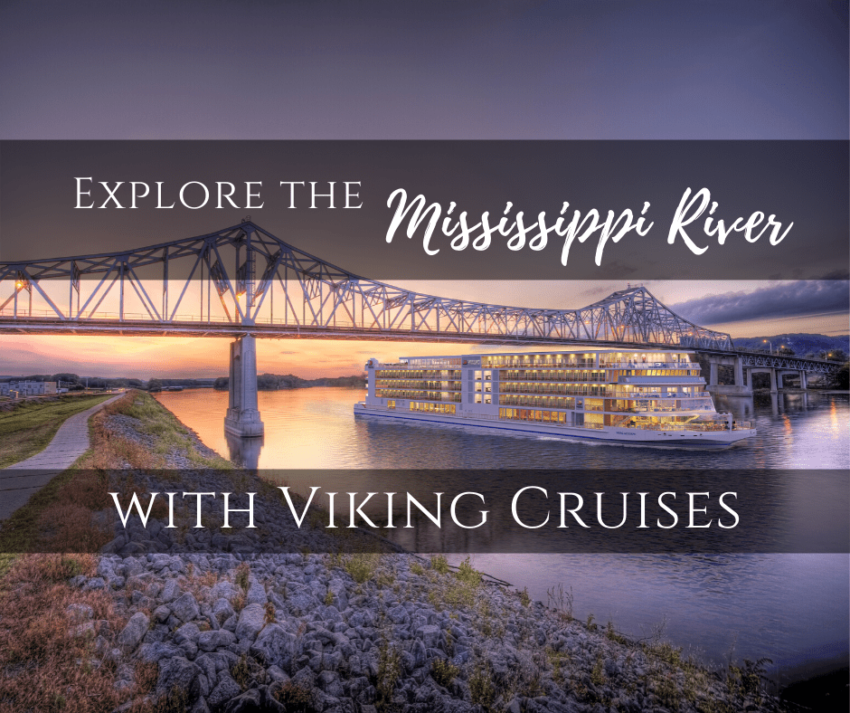 Viking Mississippi River cruise featured - 4 New Viking Mississippi River Cruise Routes Announced