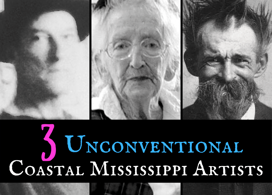Meet Three Unconventional Coastal Mississippi Artists