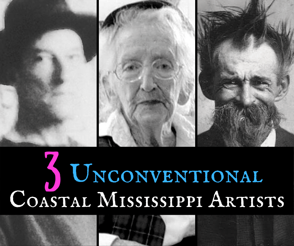 Coastal Mississippi Artists featured - Meet Three Unconventional Coastal Mississippi Artists