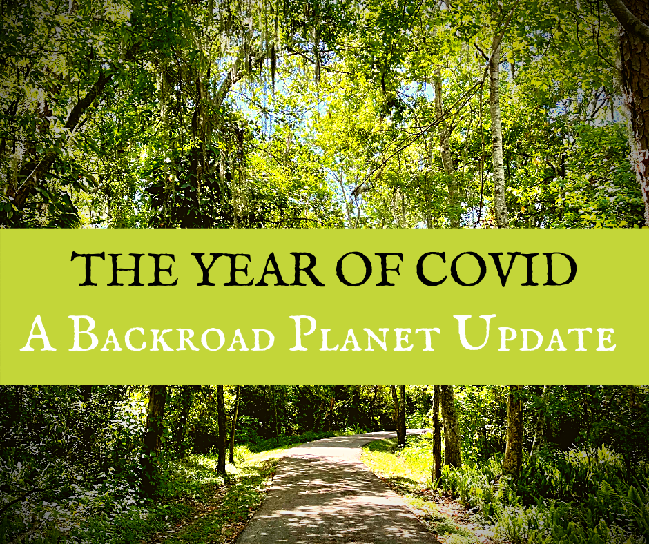 The Year of COVID Update featured - Backroad Blog
