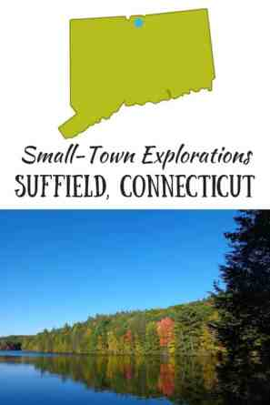 A fall foliage view in Connecticut, an outline of the state, and the caption: Small-Town Explorations in Suffield, CT