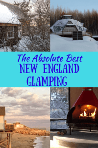 A collage of winter cabin photos. Caption reads: The absolute best glamping in New England