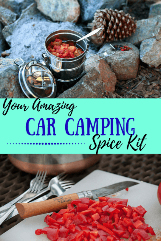 The best car camping meals begins with an awesome spice kit. Make your own in less than 20 minutes.