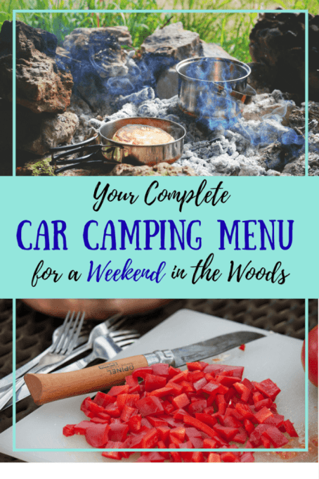What's keeping you from getting outside this weekend? If it's trying to figure out what to it, this post has you covered. It'a complete car camping menu, shopping list, and recipes.