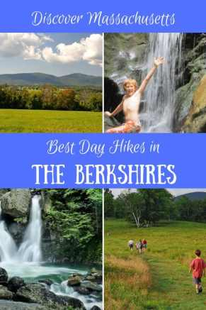A collage of Berkshires, MA outdoor photos with the caption: Day Hiking in the Berkshires