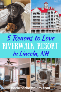 A collage of photos from RiverWalk at Loon Mountain. Caption reads: 5 Reasons to Love Riverwalk Resort in Lincoln, NH