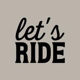 Vinyl Decal – Let's Ride