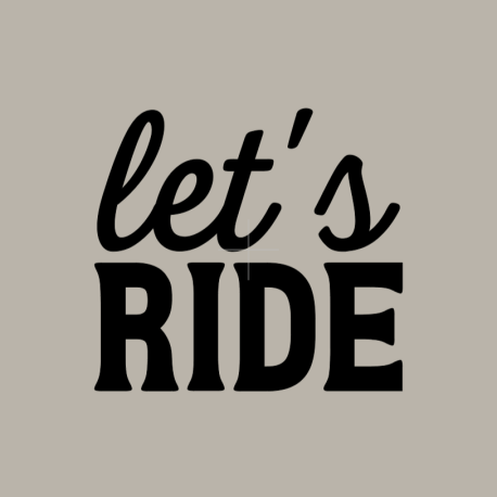 let's ride decal