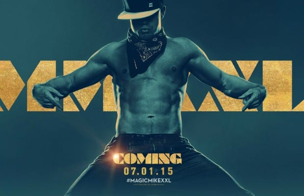 Why 'Magic Mike XXL' Is A Film Male Audiences Shouldn't