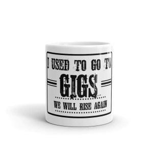 I Used To Go To GIGs Mug