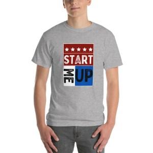 Start Me Up Short Sleeved T Shirt