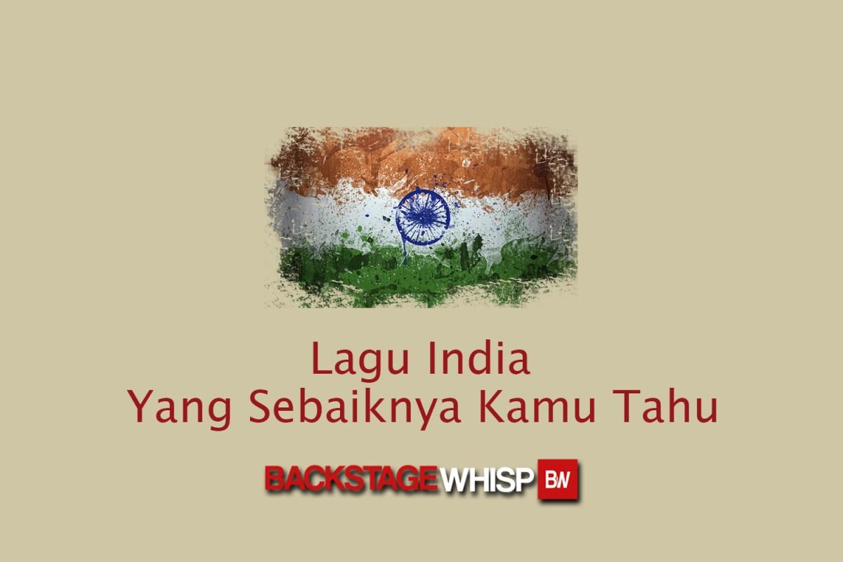 10 Lagu India Yang Sebaiknya Kamu Tahu