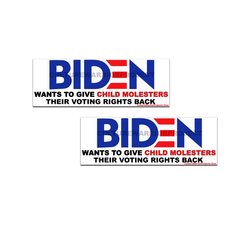 BIDEN - WANTS TO GIVE CHILD MOLESTERS THEIR VOTING RIGHTS