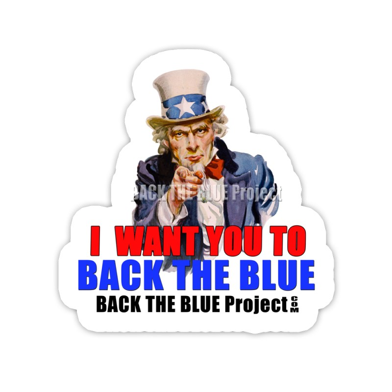 I Want You to Back The Blue Stickers