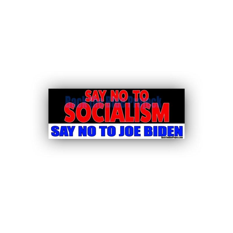 SAY NO TO SOCIALISM SAY NO TO JOE BIDEN STICKERS