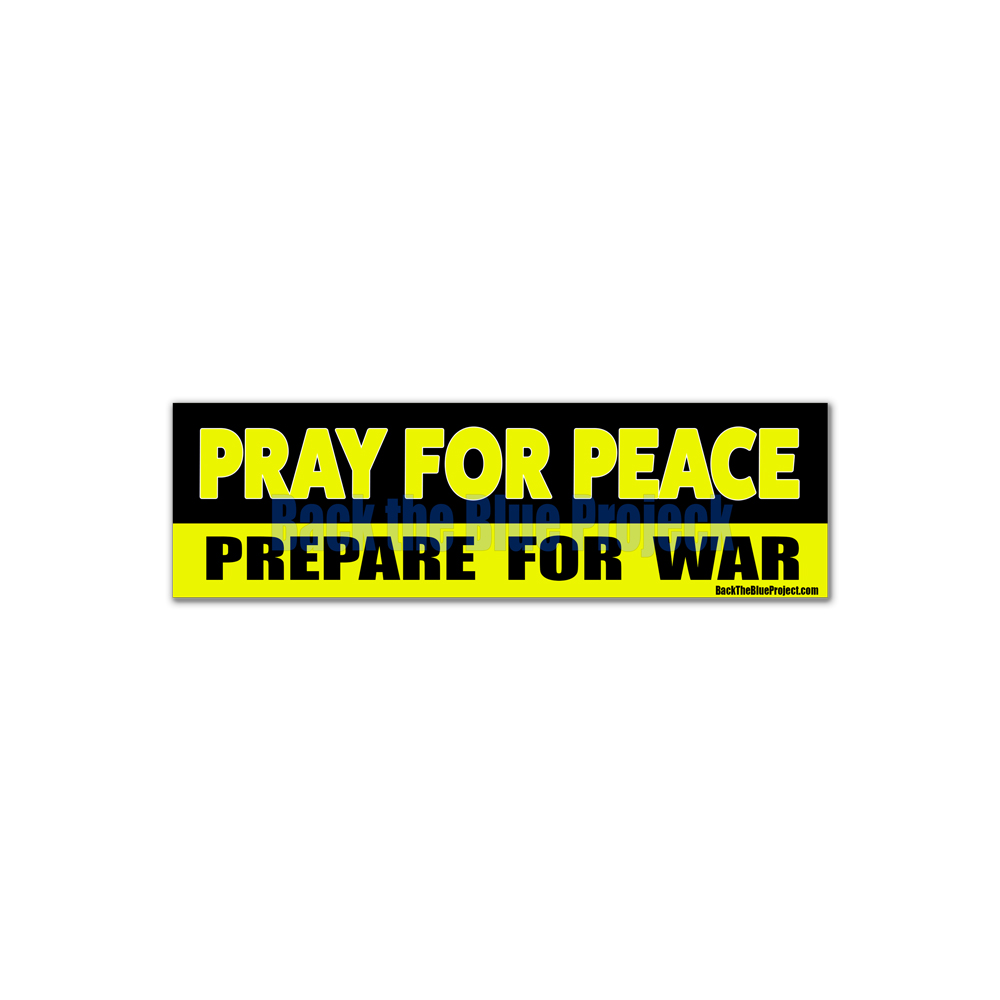 Pray For Peace Prepare For War Stickers 2 Pack