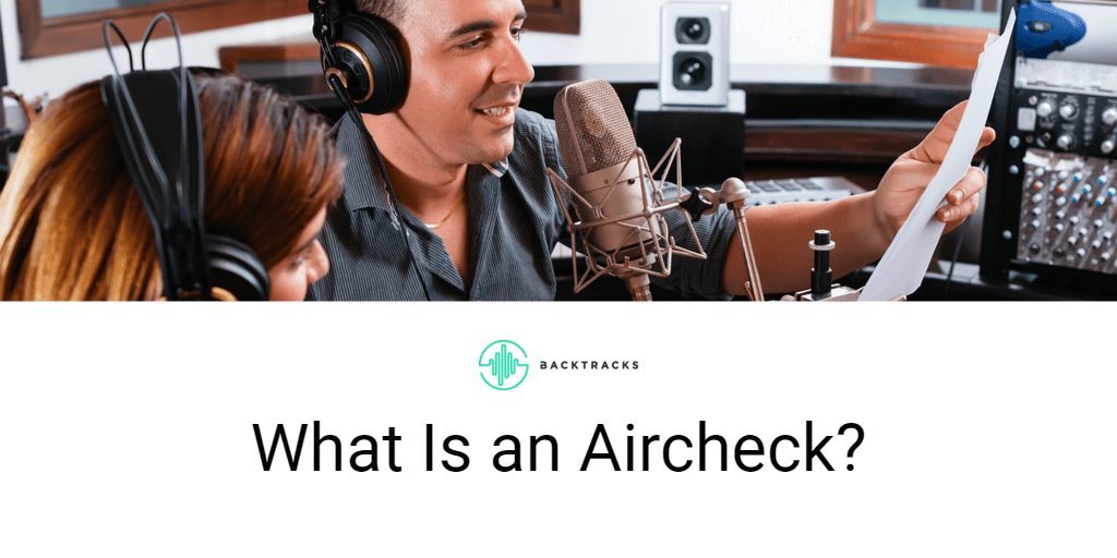 What is an aircheck in podcasts and radio?