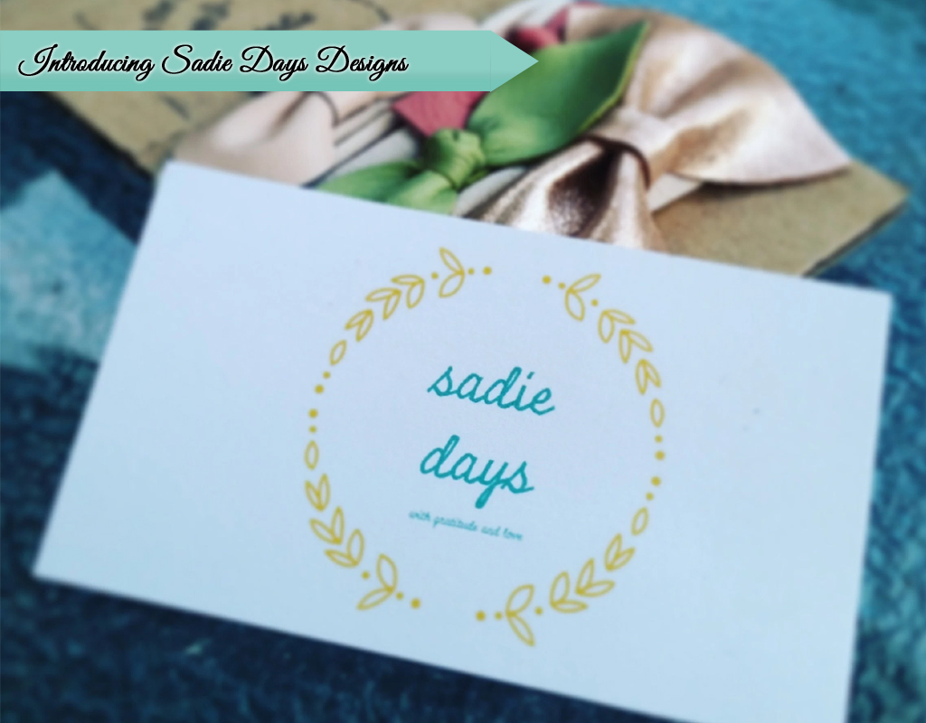 Introducing-Sadie-Days-Designs_BackwardsNHighHeels