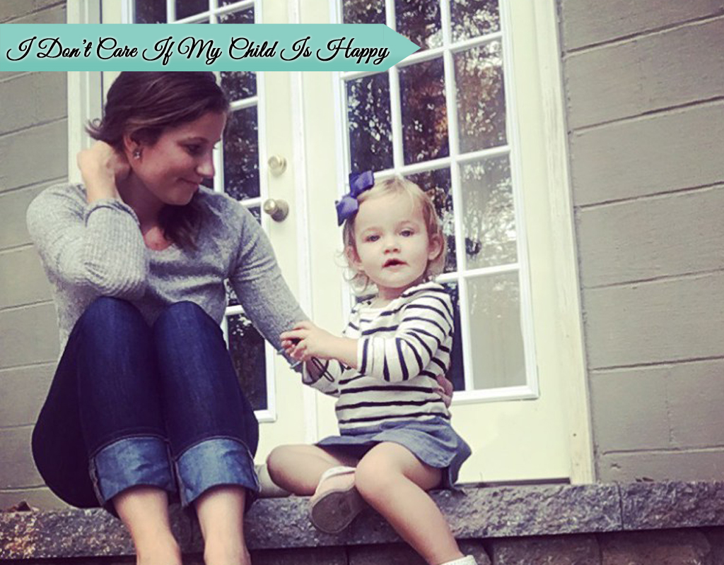 I-Dont-Care-If-My-Child-Is-Happy_Best-Of-The-Best-Blog copy