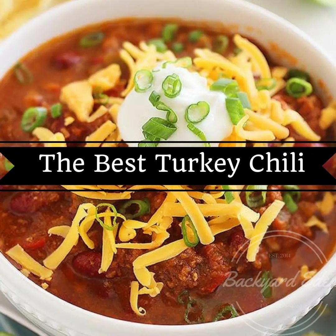 The Best Turkey Chili Recipe, Chili Recipe, Game Day, Superbowl, the Big game party, Backyard Eden, www.backyard-eden.com