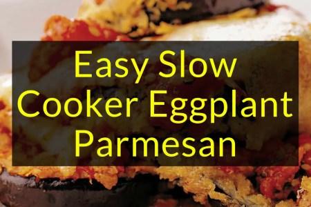 Easy Slow Cooker Eggplant Parmesan, Eggplant Parmesan, Slow Cooker, Backyard Eden, www.backyard-eden.com, www.backyard-eden.com/easy-slow-cooker-eggplant-parmesan